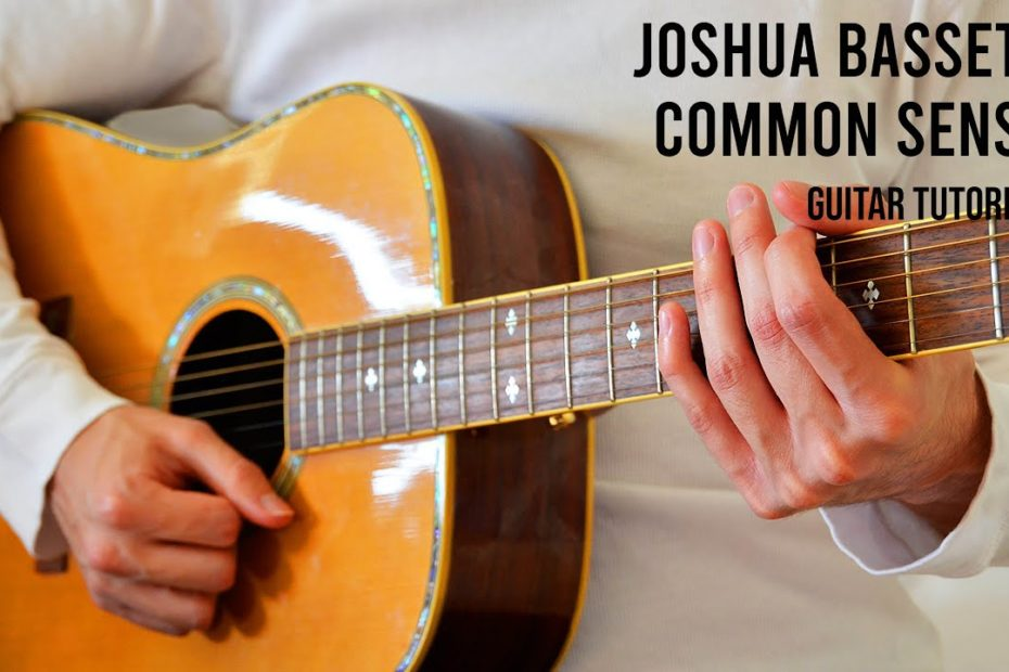 Joshua Bassett – Common Sense EASY Guitar Tutorial With Chords / Lyrics