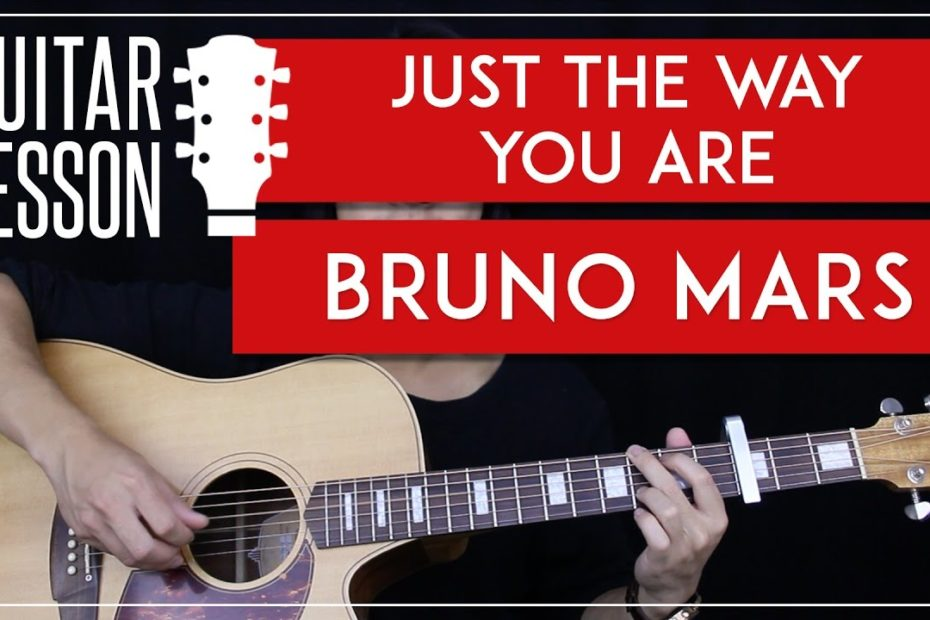 Just The Way You Are Guitar Tutorial - Bruno Mars Guitar Lesson   |Easy Fingerpicking + Chords|