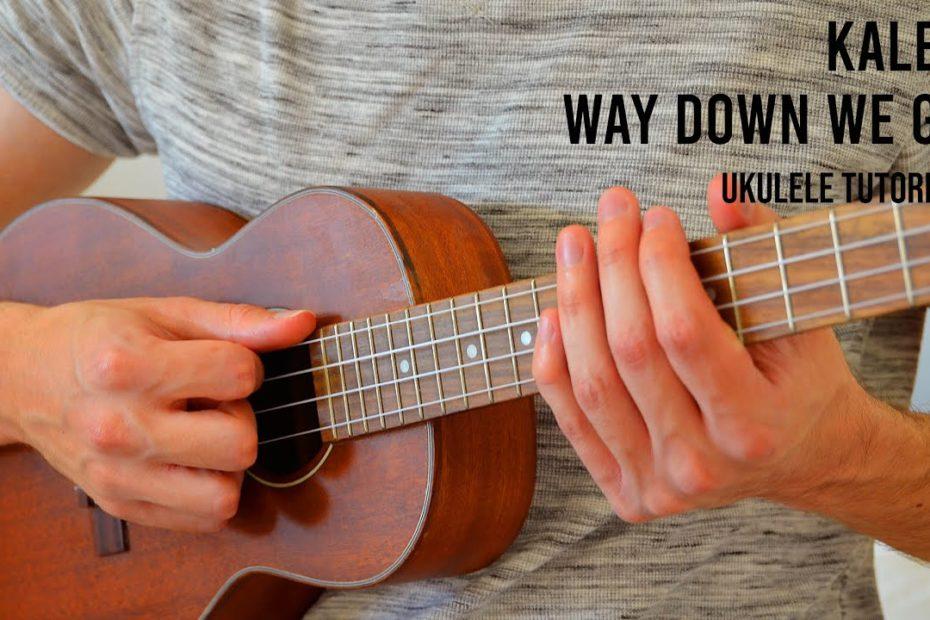KALEO – Way Down We Go EASY Ukulele Tutorial With Chords / Lyrics