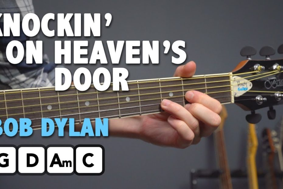 Knocking On Heaven's Door - EASY 4 Chord Guitar Lesson (Bob Dylan)