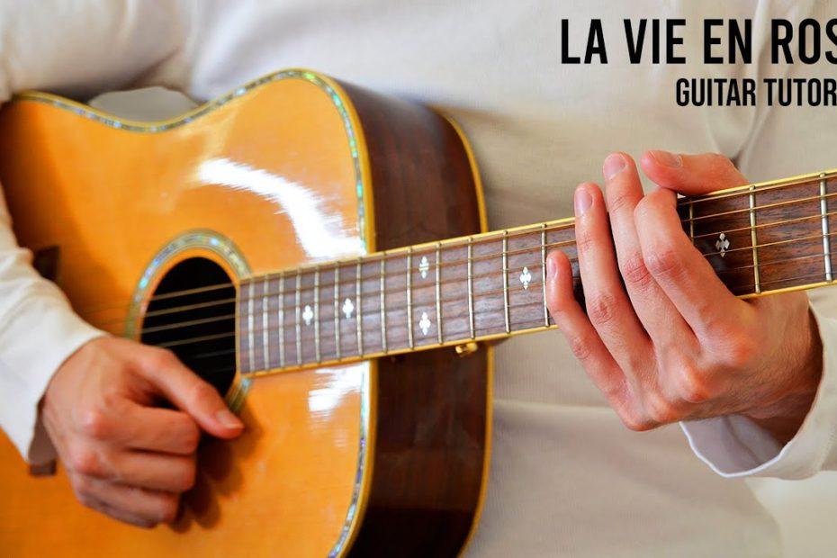 la vie en rose EASY Guitar Tutorial With Chords / Lyrics
