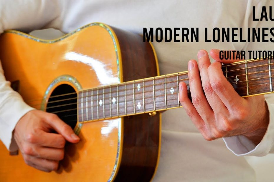 Lauv – Modern Loneliness EASY Guitar Tutorial With Chords / Lyrics