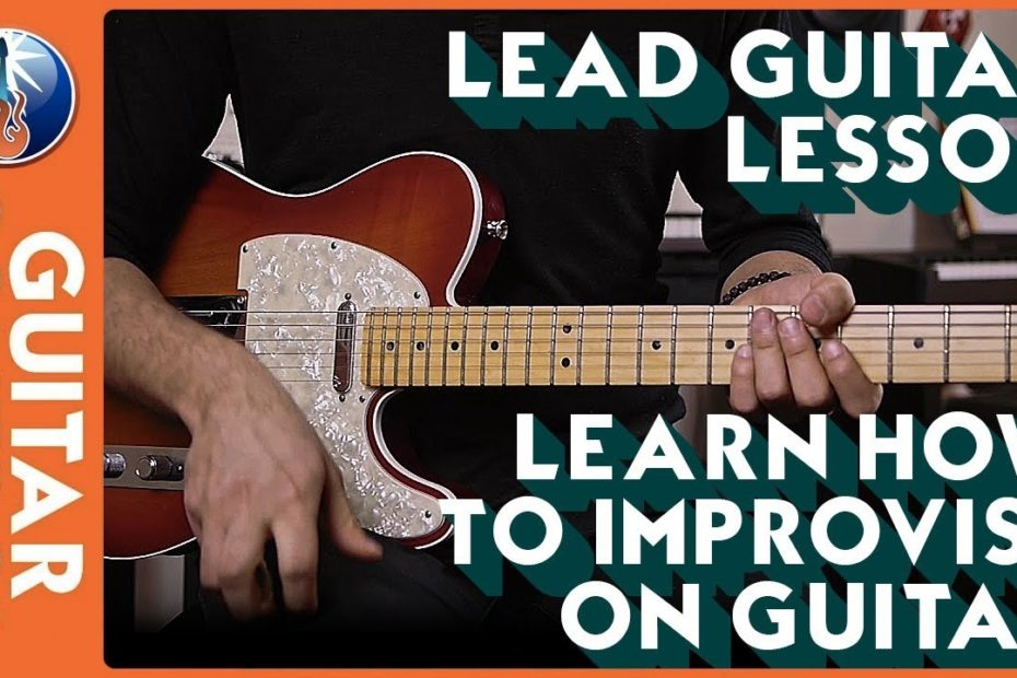 Lead Guitar Lesson - Learn How to Improvise on Guitar