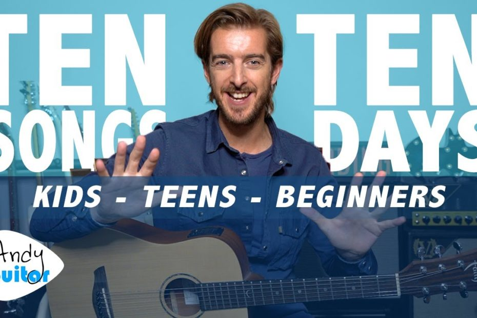 LEARN 10 SONGS IN 10 DAYS // How To Play Guitar For Younger Absolute Beginners