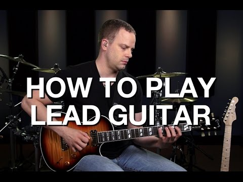 Learn How To Play Lead Guitar - Lead Guitar Lesson #1