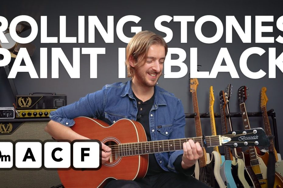 Learn PAINT IT BLACK by The Rolling Stones (made easy)