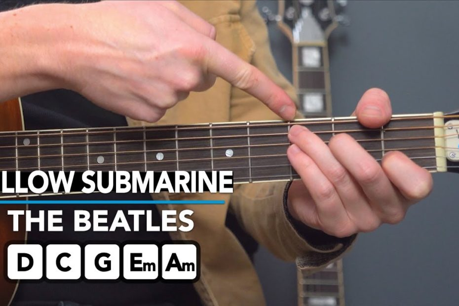 Learn Yellow Submarine by The Beatles to MASTER all Beginner Chords!