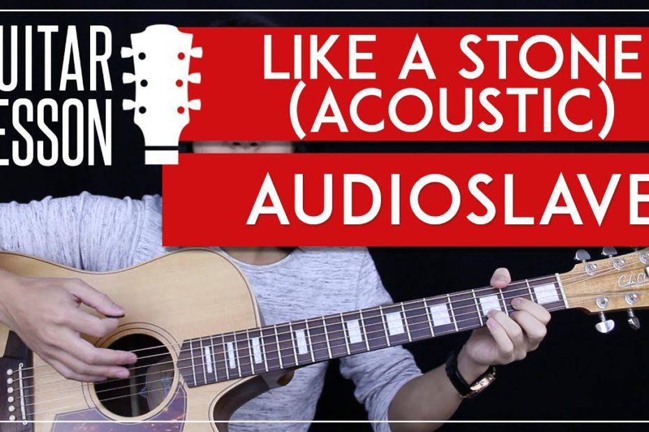 Like A Stone Guitar Tutorial Acoustic - Audioslave Chris Cornell Guitar Lesson    Easy + No Capo 