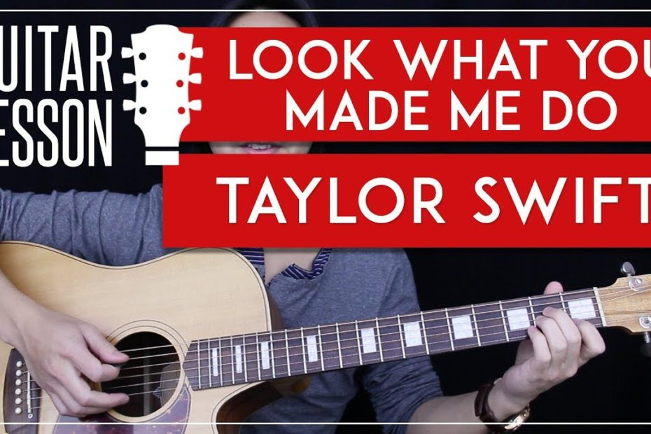 Look What You Made Me Do Guitar Tutorial - Taylor Swift Guitar Lesson    |Chords + Guitar Cover|