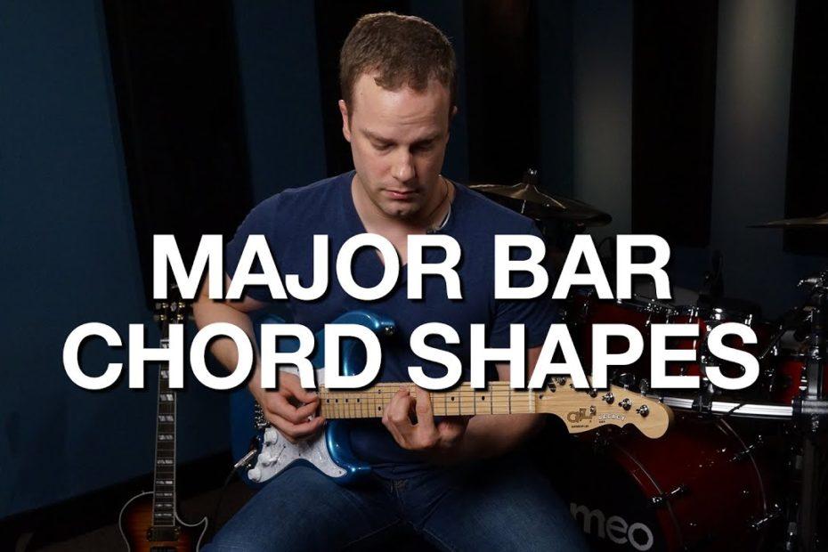 Major Bar Chord Shapes - Rhythm Guitar Lesson #5