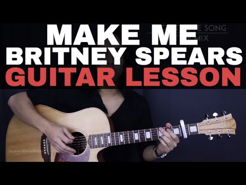 Make Me - Britney Spears Guitar Tutorial Lesson |Chords + Cover|
