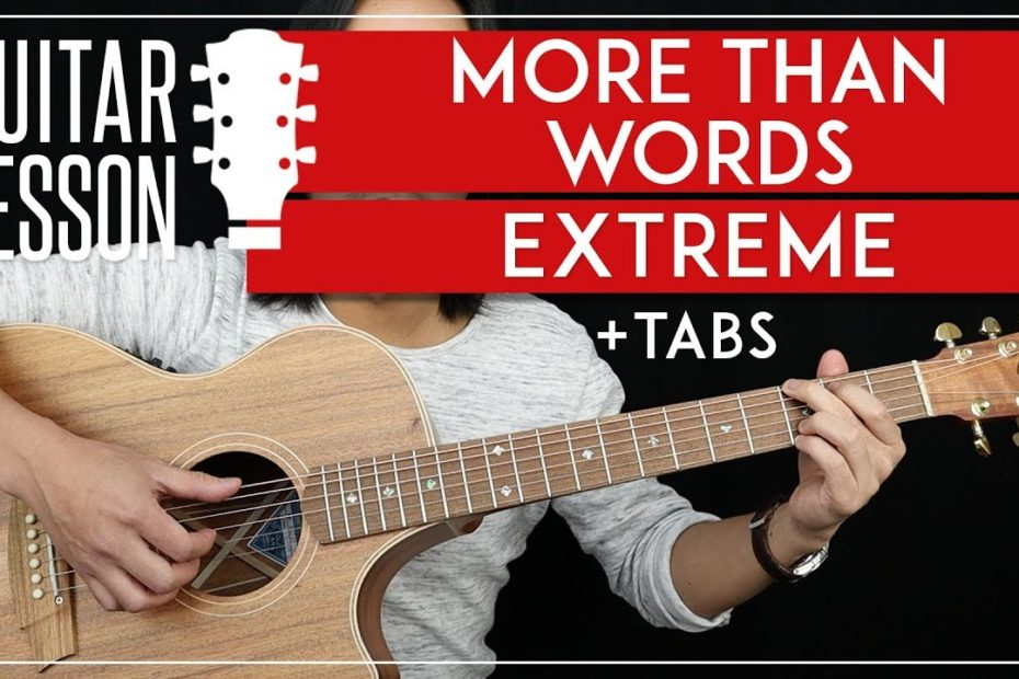 More Than Words Guitar Tutorial - Extreme Guitar Lesson   |TABS + Fingerpicking + Guitar Cover|