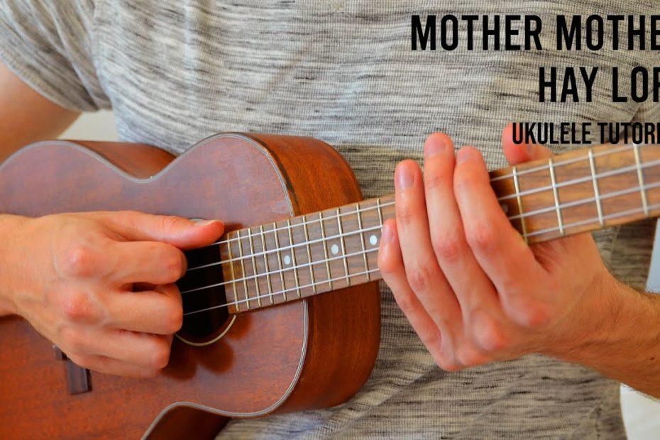 Mother Mother – Hay Loft EASY Ukulele Tutorial With Chords / Lyrics