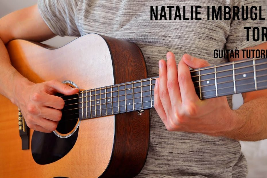 Natalie Imbruglia - Torn EASY Guitar Tutorial With Chords / Lyrics