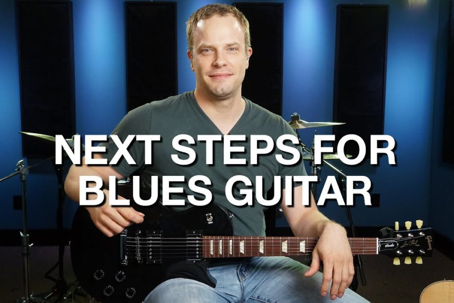 Next Steps For Blues Guitar - Blues Guitar Lesson #12