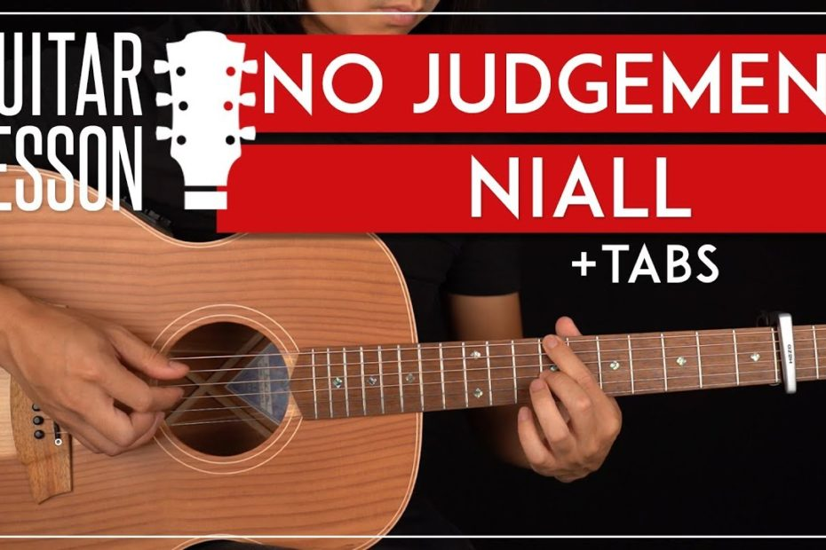No Judgement Guitar Tutorial   Niall Horan Guitar Lesson |Riff + Chords + TAB|