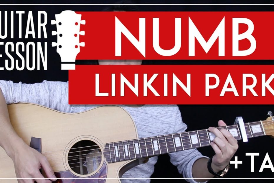 Numb Guitar Tutorial - Linkin Park Guitar Lesson    |Chords + Tabs + Cover|