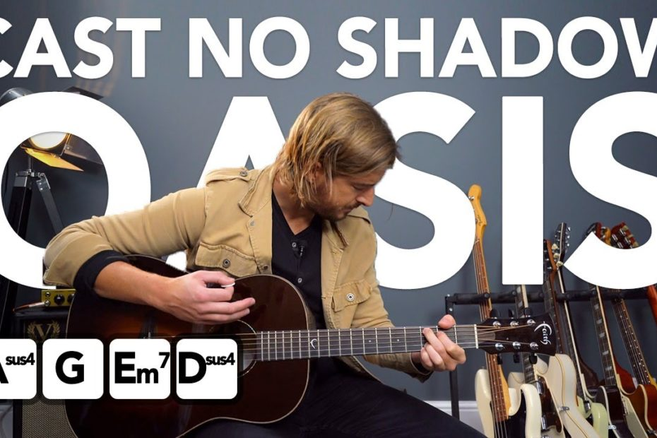 """Oasis """"Cast No Shadow"""" EASY Acoustic Guitar Song Tutorial"""
