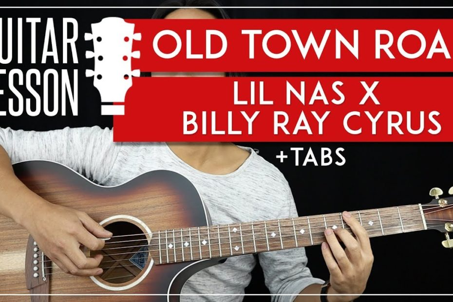 Old Town Road Guitar Tutorial   Lil Nas X Billy Ray Cyrus Guitar Lesson NO CAPO   |Chords + TAB|