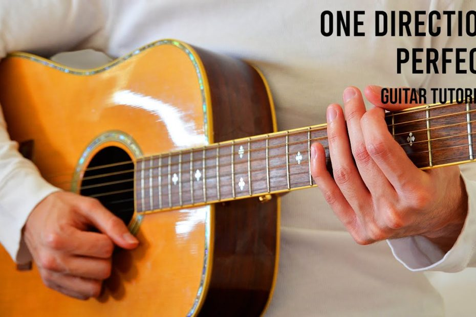One Direction - Perfect EASY Guitar Tutorial With Chords / Lyrics