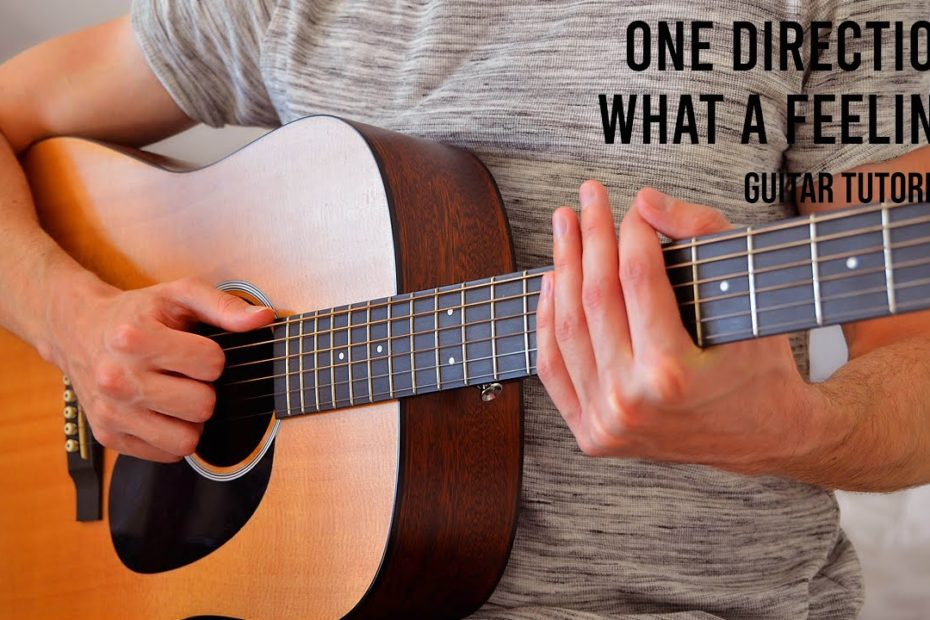 One Direction - What a Feeling EASY Guitar Tutorial With Chords / Lyrics