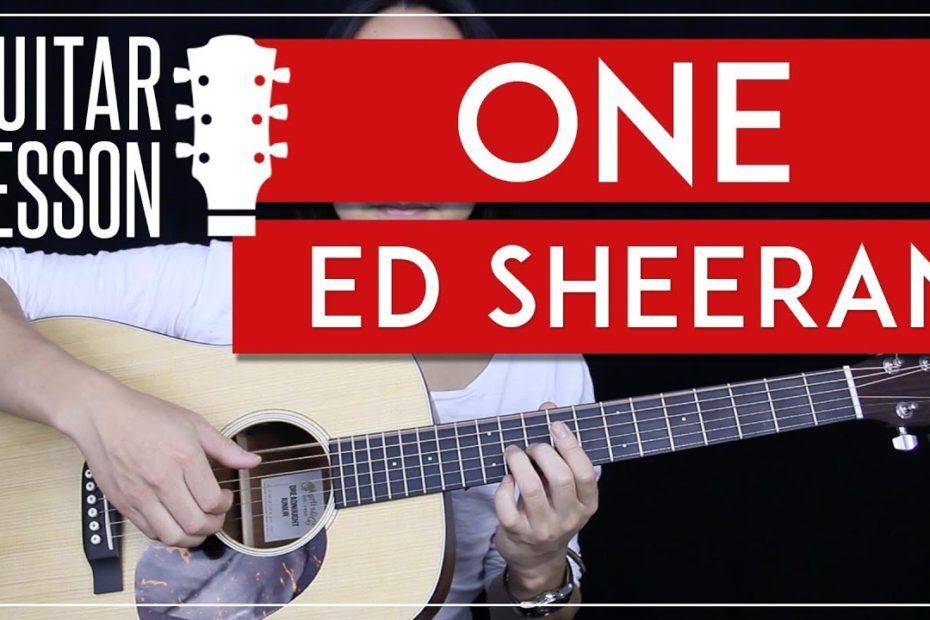 One Guitar Tutorial - Ed Sheeran Guitar Lesson   |Easy Version + Studio Version + No Capo + Cover|
