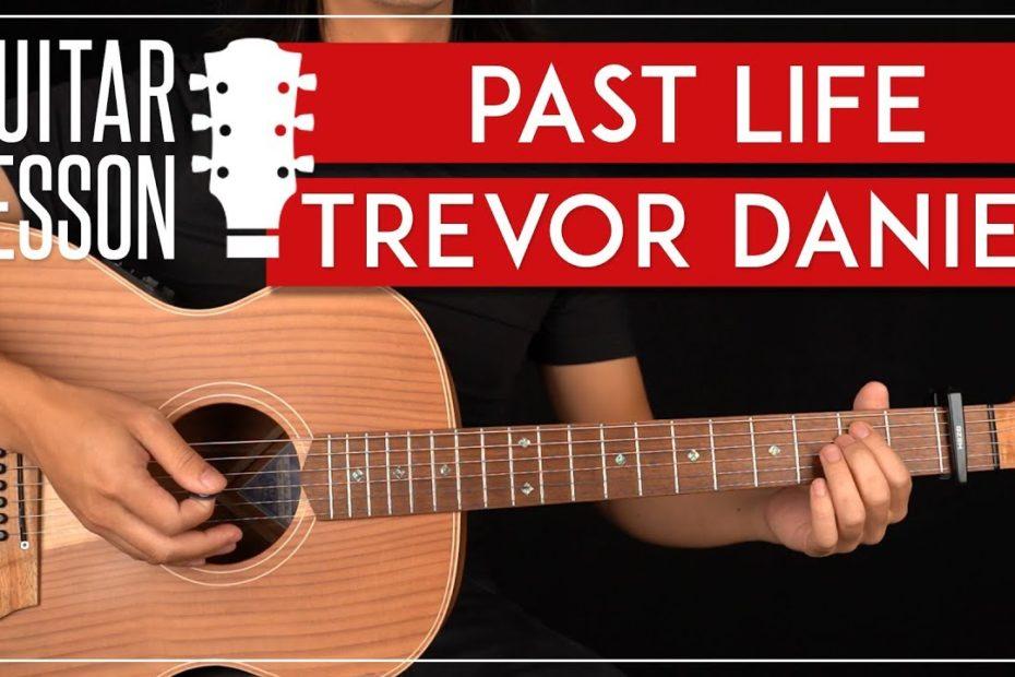 Past Life Guitar Tutorial   Trevor Daniel Guitar Lesson  Easy Chords 