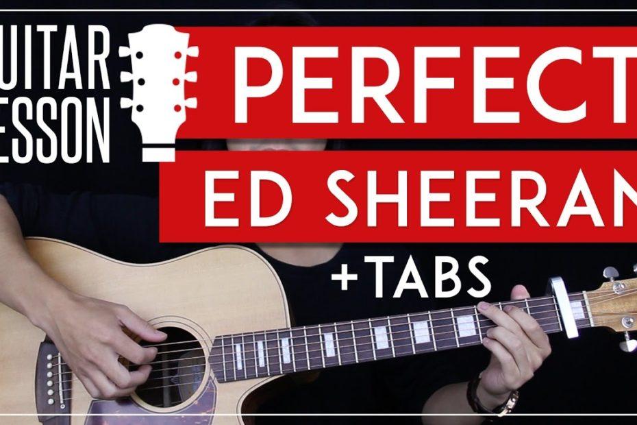Perfect Guitar Tutorial - Ed Sheeran Guitar Lesson   |Solo + Fingerpicking + Chords + Guitar Cover|