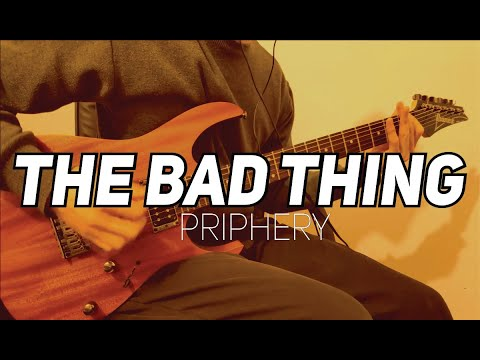 Periphery - The Bad Thing intro (cover)