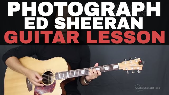 Photograph Ed Sheeran Guitar Tutorial Lesson Acoustic