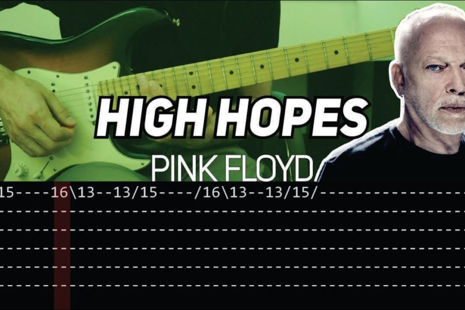 Pink Floyd - High Hopes solo (Guitar lesson with TAB)