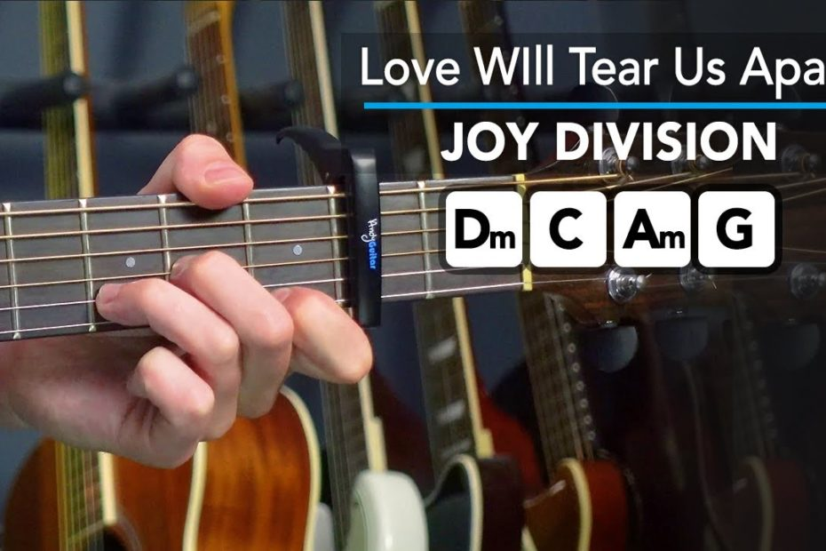 Play 'Love Will Tear Us Apart' on guitar with 4 EASY chords - Joy Division