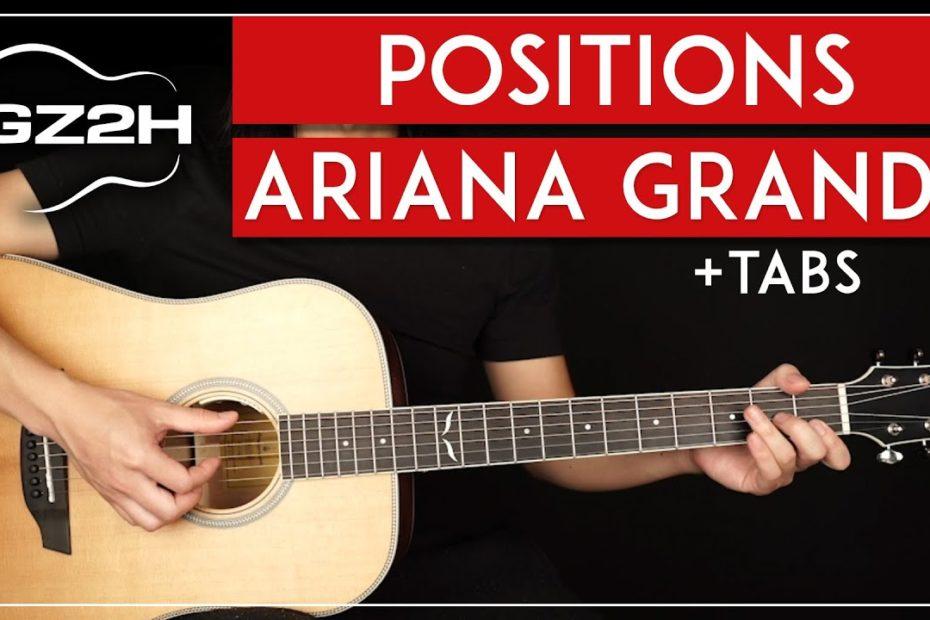 Positions Guitar Tutorial Ariana Grande Guitar Lesson  Strummed + Fingerpicked 