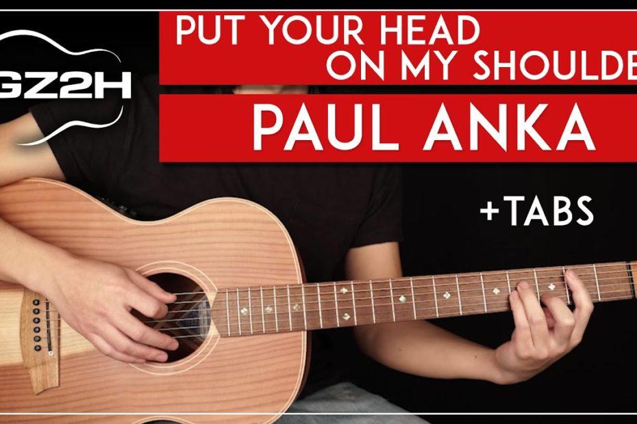Put Your Head On My Shoulder Guitar Tutorial Paul Anka Guitar Lesson |Strummed + Fingerpicked|
