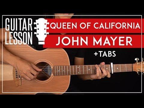 Queen Of California Guitar Tutorial    John Mayer Guitar Lesson  Fingerpicking + Solo + TAB 