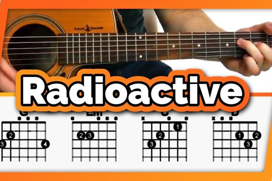 Radioactive Guitar Tutorial (Imagine Dragons) Easy Chords Guitar Lesson
