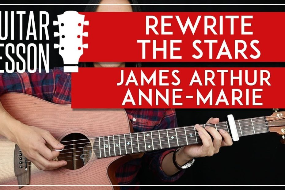 Rewrite The Stars Guitar Tutorial  -The Greatest Showman Guitar Lesson    Easy Chords + Cover 