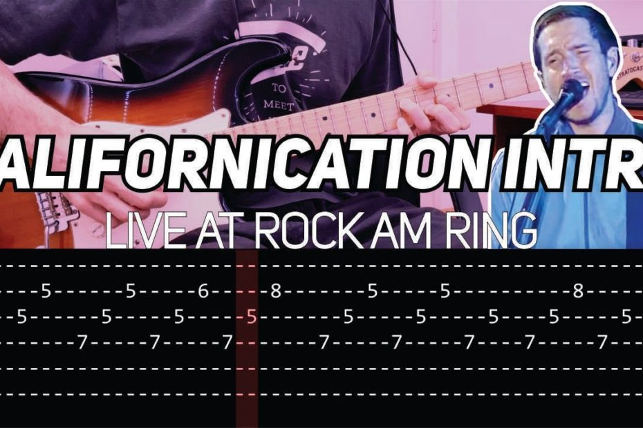 RHCP - Californication intro live at Rock am Ring (Guitar lesson with TAB)