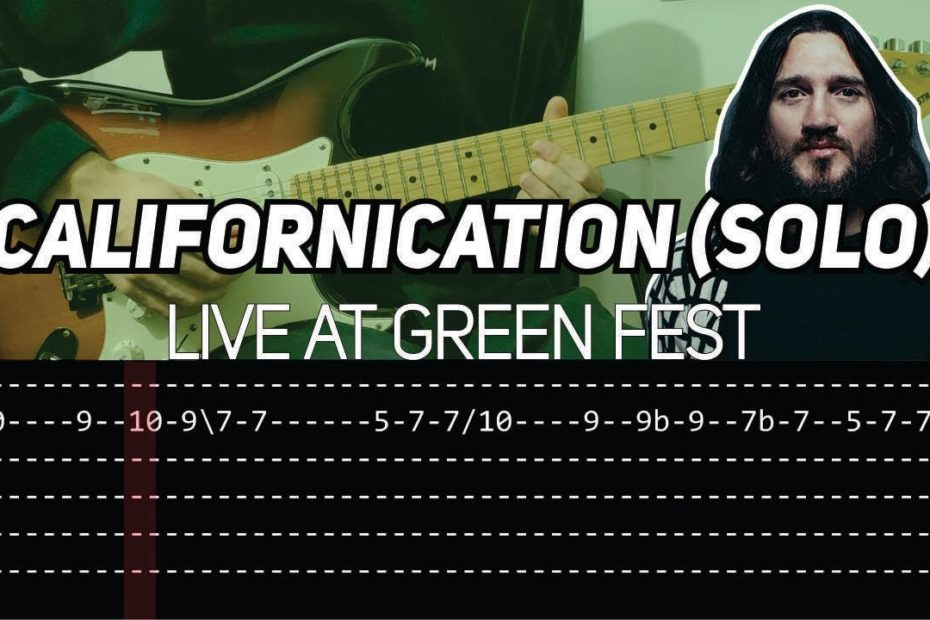 RHCP - Californication solo Live at Green Fest (Guitar lesson with TAB)
