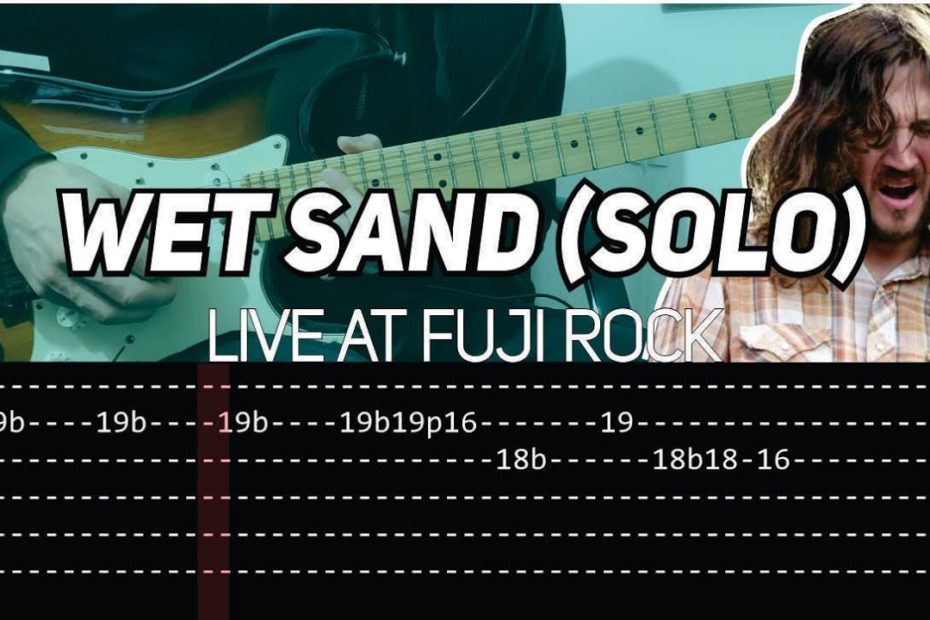 RHCP - Wet Sand solo Live at Fuji Rock (Guitar lesson with TAB)