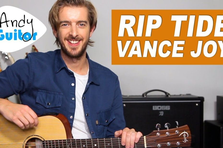 Riptide by Vance Joy - Easy Songs to Play on Guitar