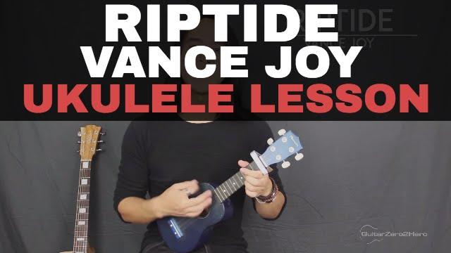 Riptide Vance Joy Ukulele Lesson Tutorial Acoustic