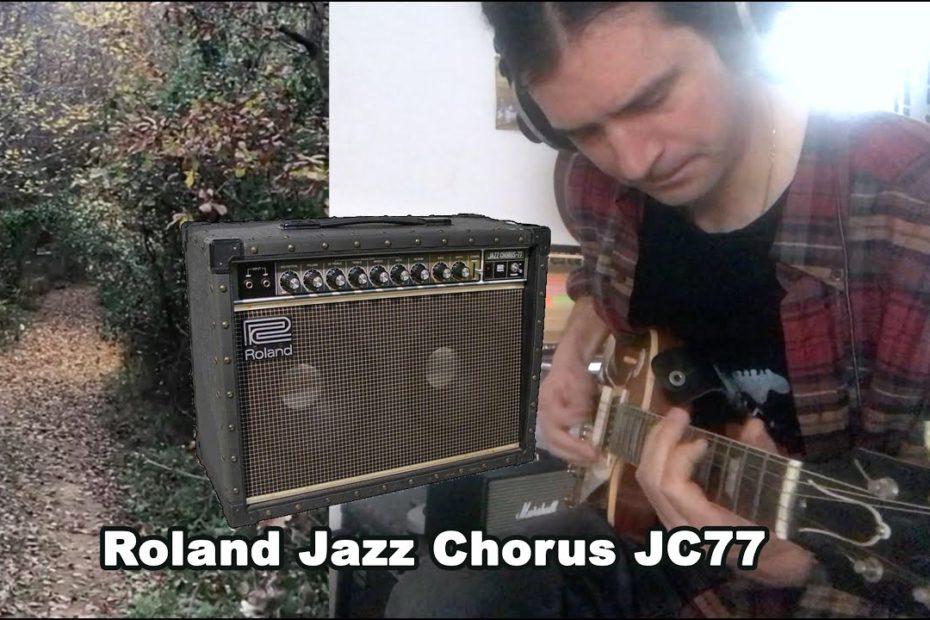 Roland Jazz Chorus JC77 : great clean tones