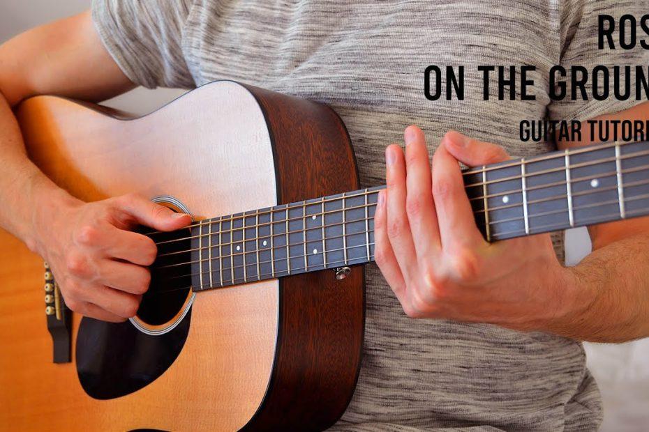 Rosé (BLACKPINK) – On The Ground EASY Guitar Tutorial With Chords / Lyrics