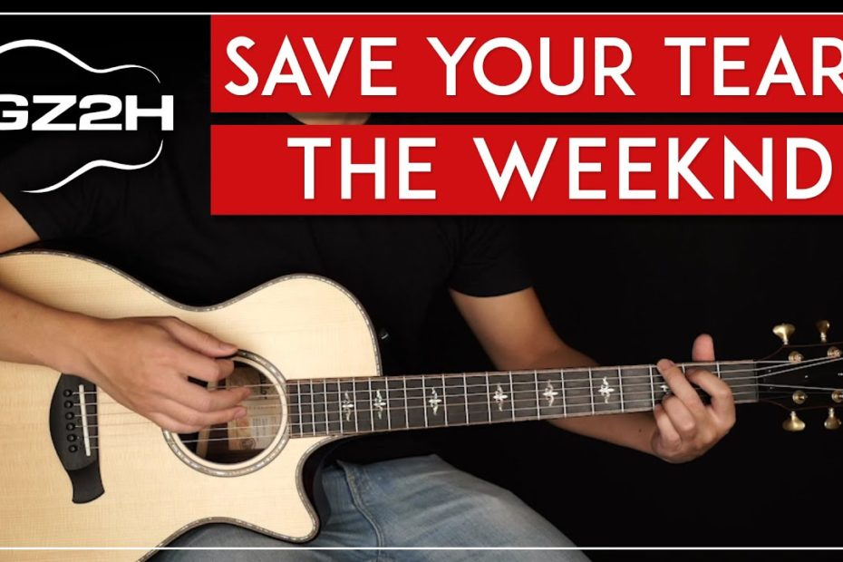Save Your Tears Guitar Tutorial The Weeknd Guitar Lesson |Easy Chords|