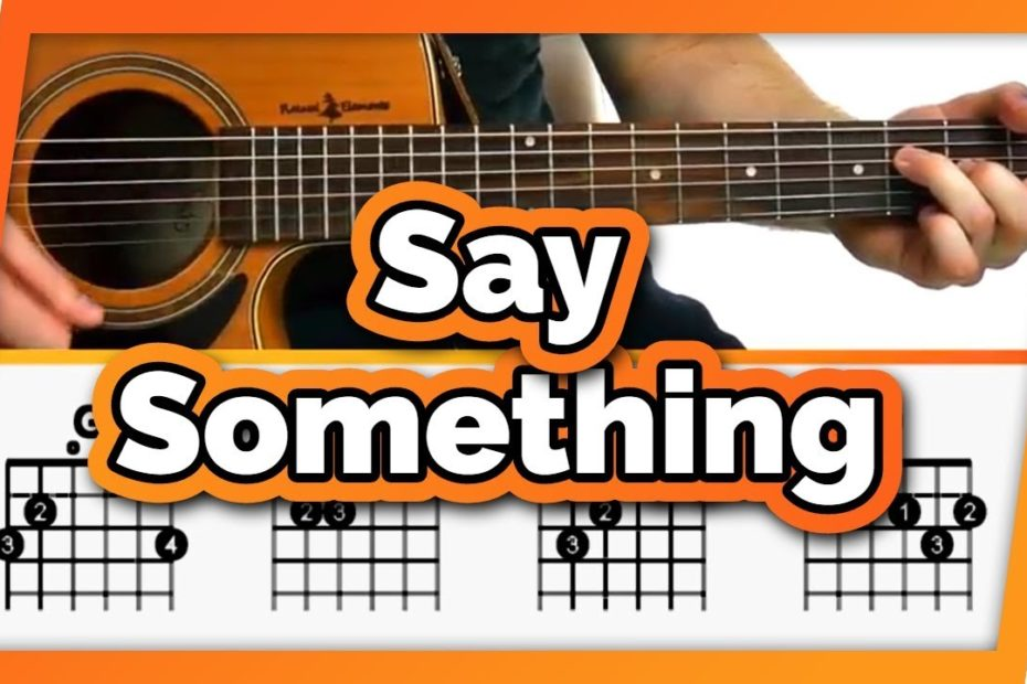 Say Something Guitar Tutorial (A Great Big World ft. Christina Aguilera) Easy Chords Guitar Lesson