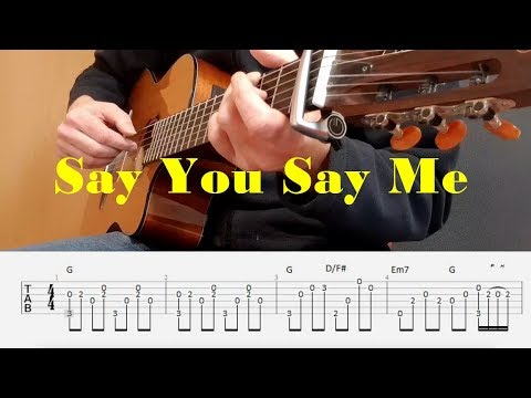 Say You Say Me - Lionel Richie - Fingerstyle guitar with tabs