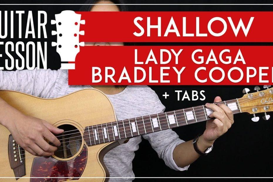 Shallow Guitar Tutorial - Lady Gaga Bradley Cooper Guitar Lesson  |No Capo + Fingerpicking + Cover|