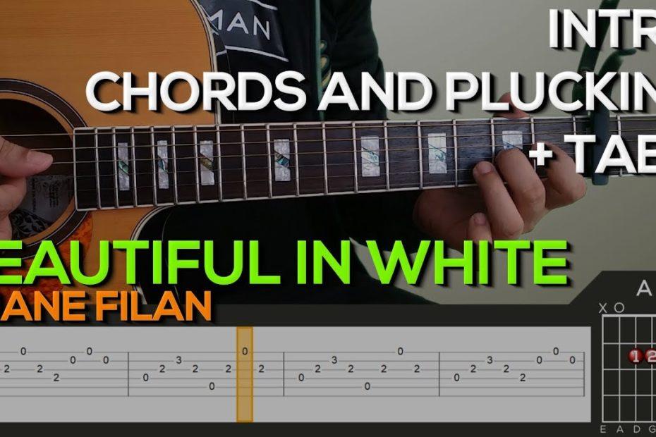 Shane Filan - Beautiful In White Guitar Tutorial [INTRO, PLUCKING & CHORDS + TABS]