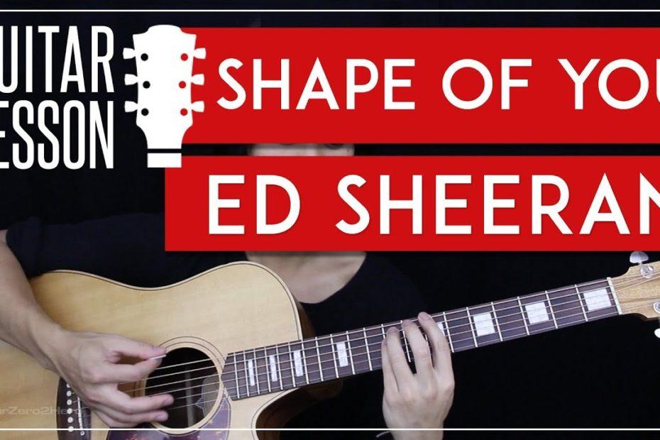 Shape Of You Guitar Tutorial - Ed Sheeran Guitar Lesson   |Easy Chords + Guitar Cover|